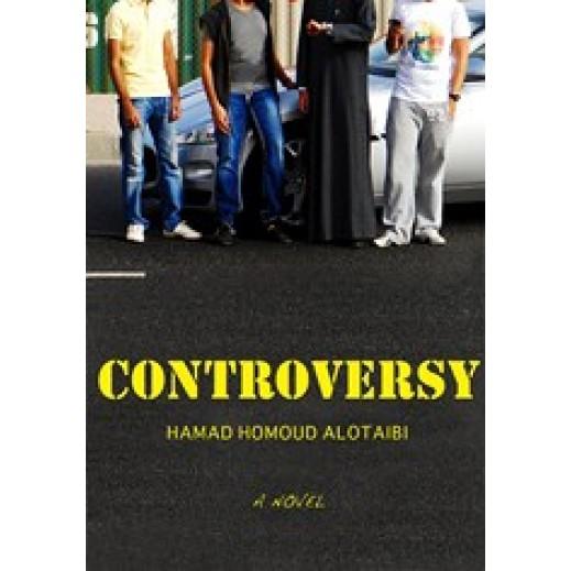 CONTROVERSY By Hamad Homoud Alotaibi